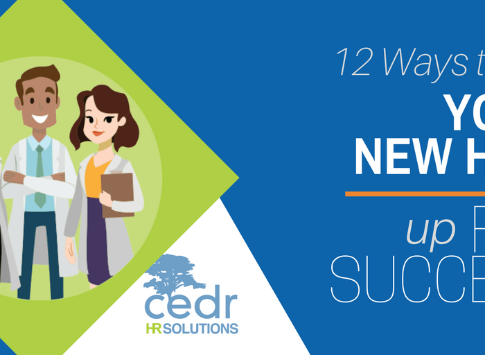 12 Ways to Set Your New Hire Up for Success