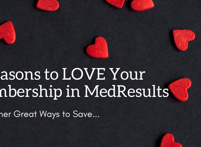 5 Reasons to Love Your Membership in MedResults!